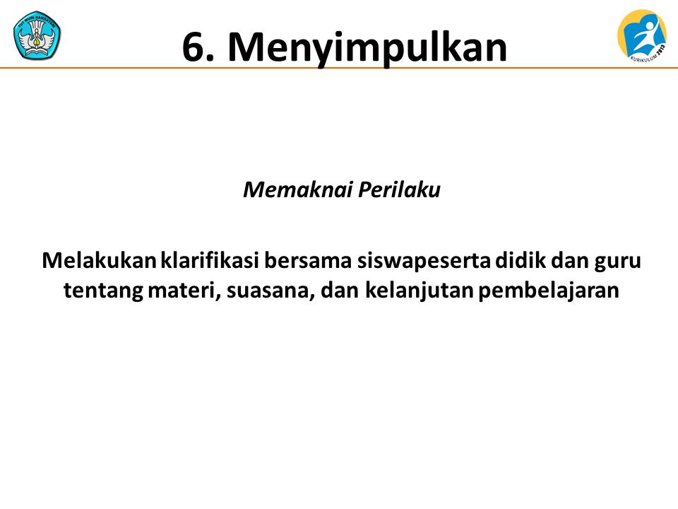6. Menyimpulkan Memaknai Perilaku