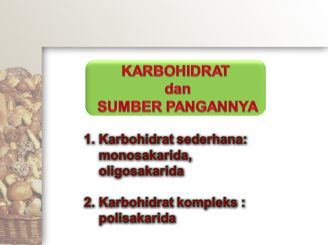 KARBOHIDRAT dan SUMBER PANGANNYA