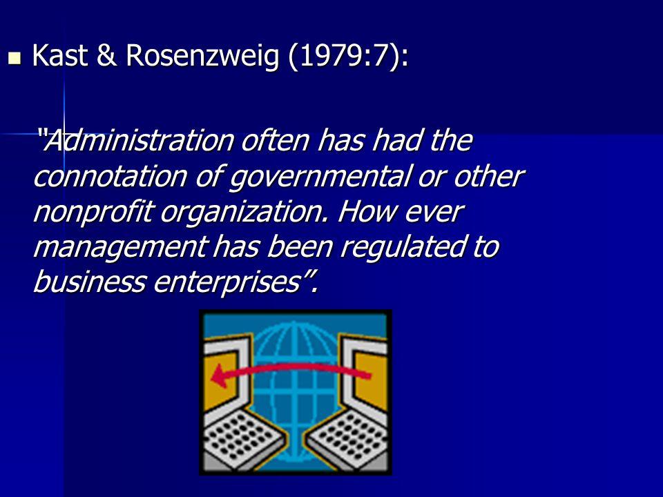 Kast & Rosenzweig (1979:7):