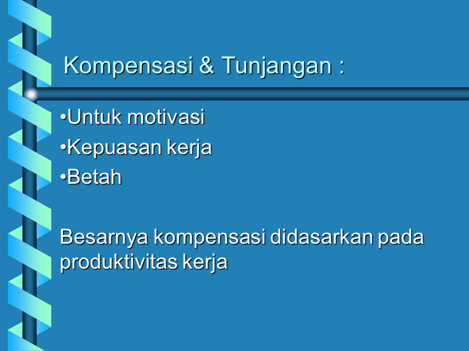 Kompensasi & Tunjangan :