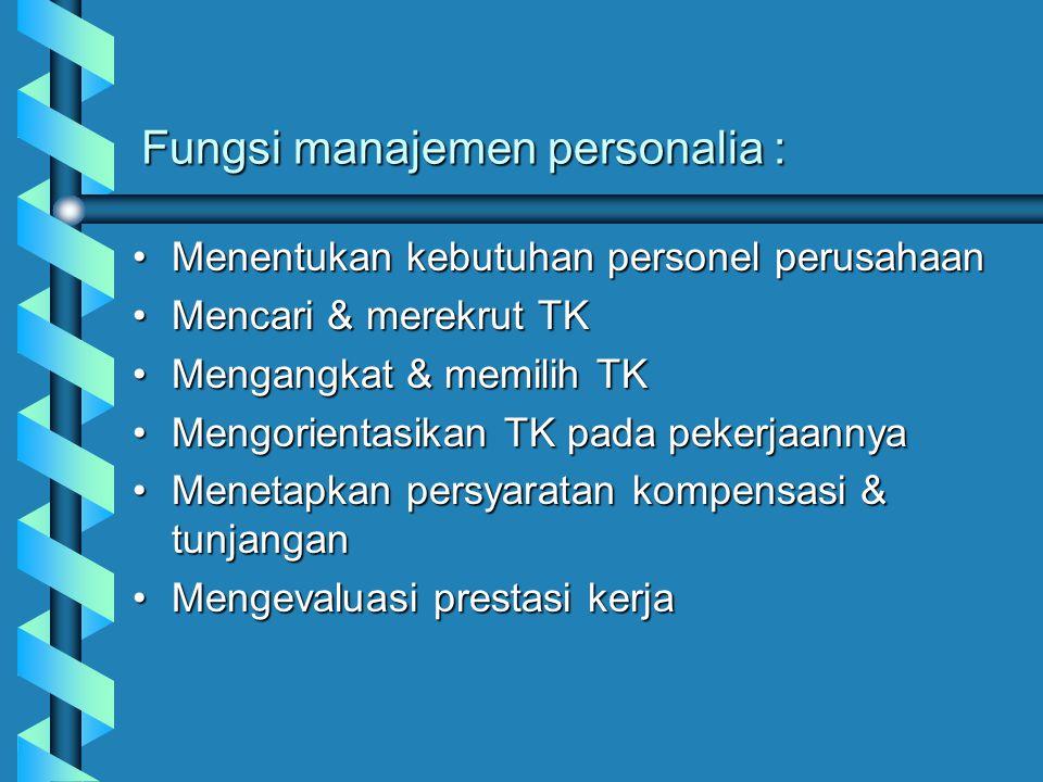 Fungsi manajemen personalia :