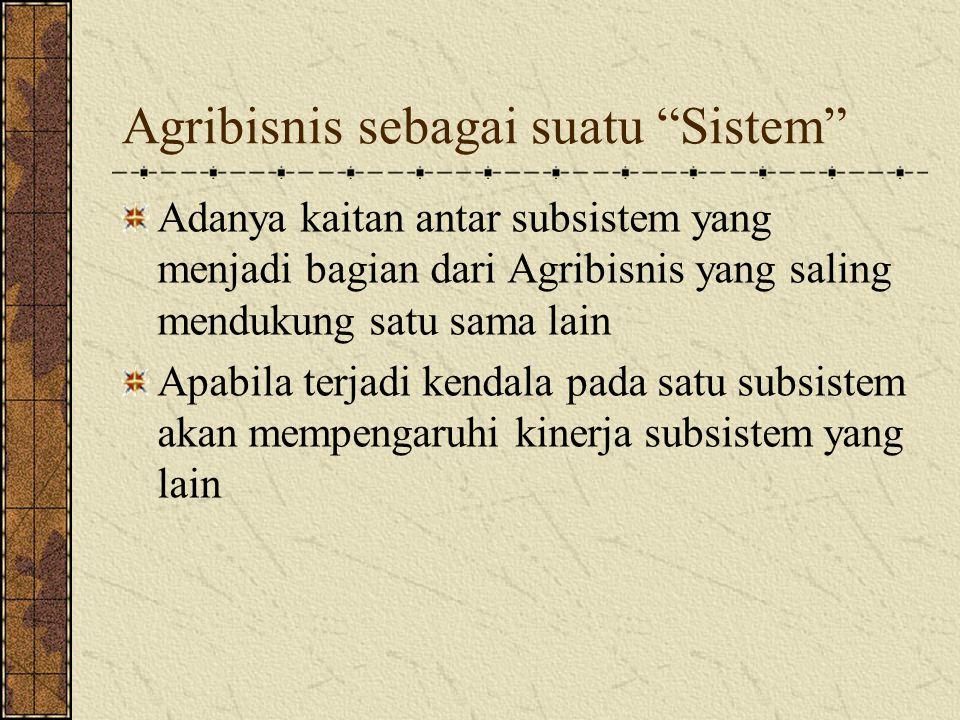 Agribisnis sebagai suatu Sistem