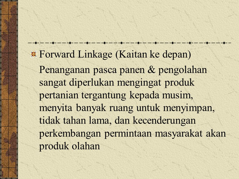 Forward Linkage (Kaitan ke depan)
