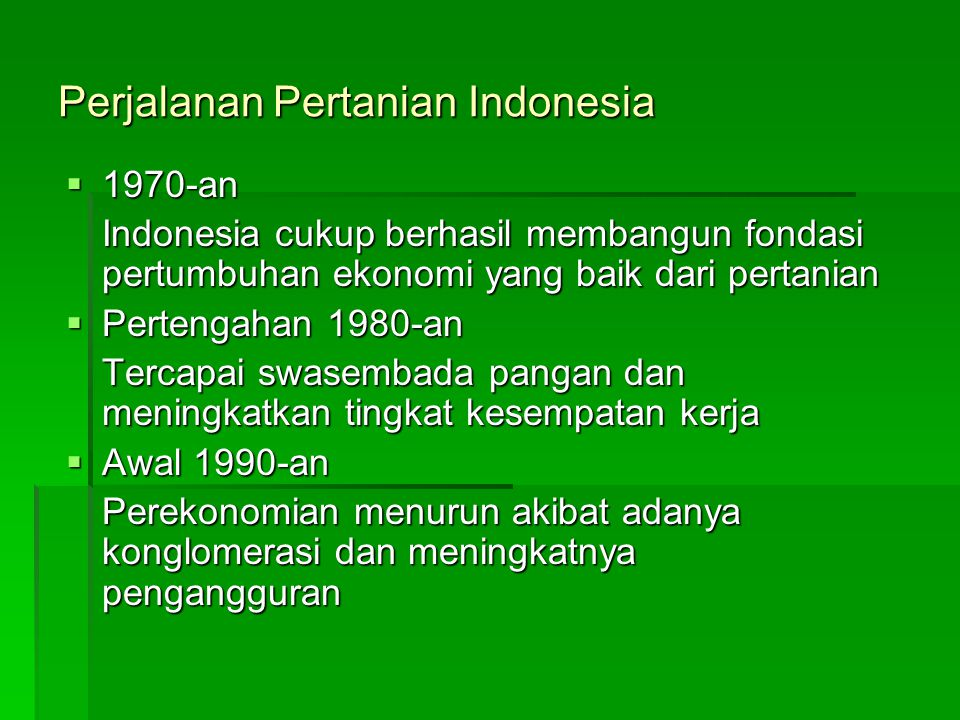 Perjalanan Pertanian Indonesia