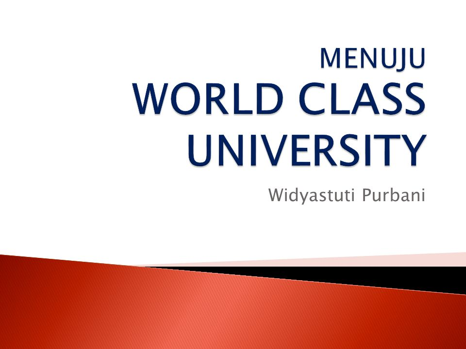 MENUJU WORLD CLASS UNIVERSITY