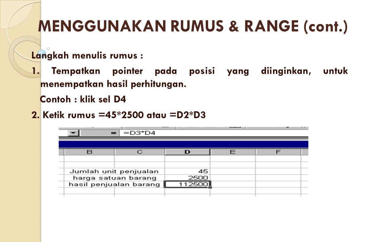 MENGGUNAKAN RUMUS & RANGE (cont.)