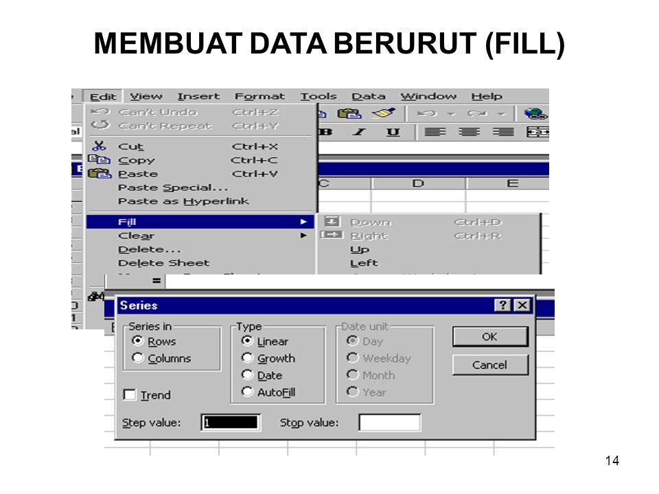 MEMBUAT DATA BERURUT (FILL)