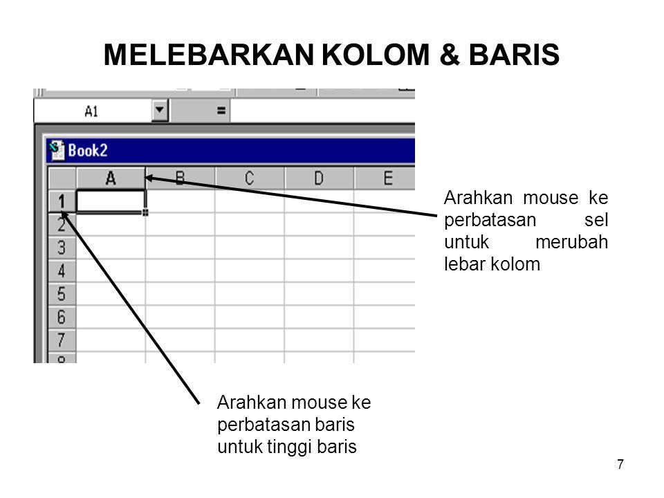 Arahkan mouse ke perbatasan sel untuk merubah lebar kolom