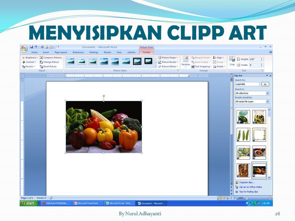MENYISIPKAN CLIPP ART By Nurul Adhayanti