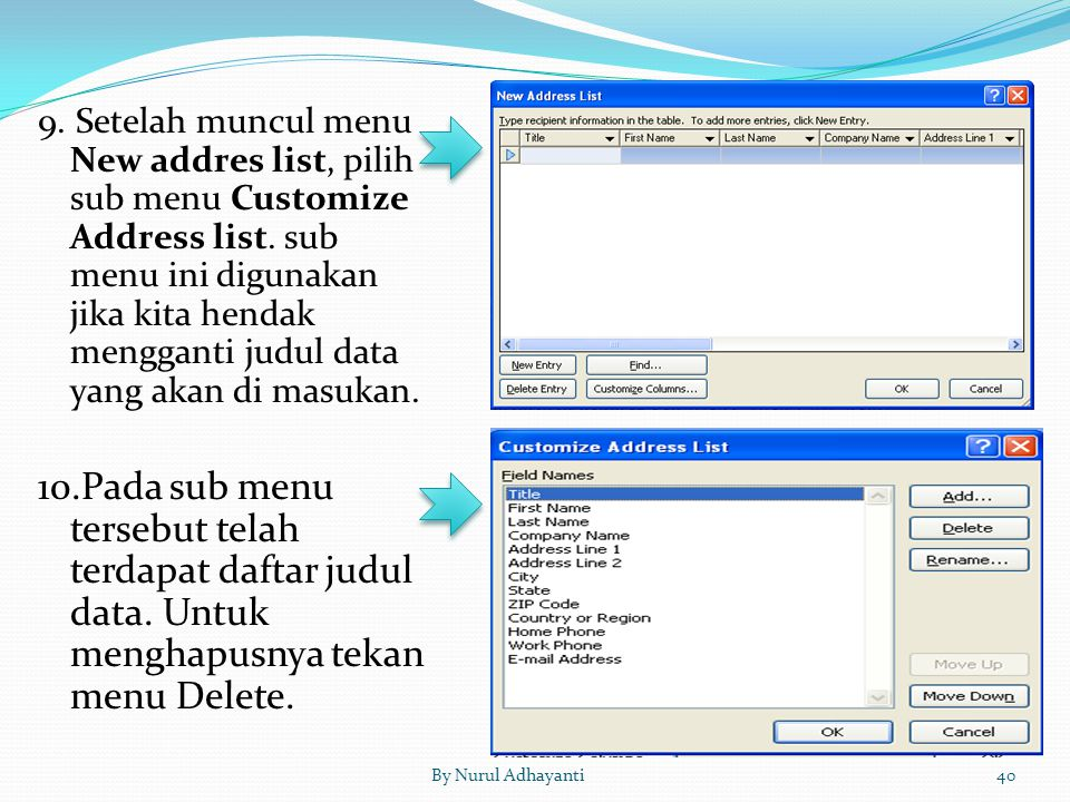 9. Setelah muncul menu New addres list, pilih sub menu Customize Address list. sub menu ini digunakan jika kita hendak mengganti judul data yang akan di masukan.