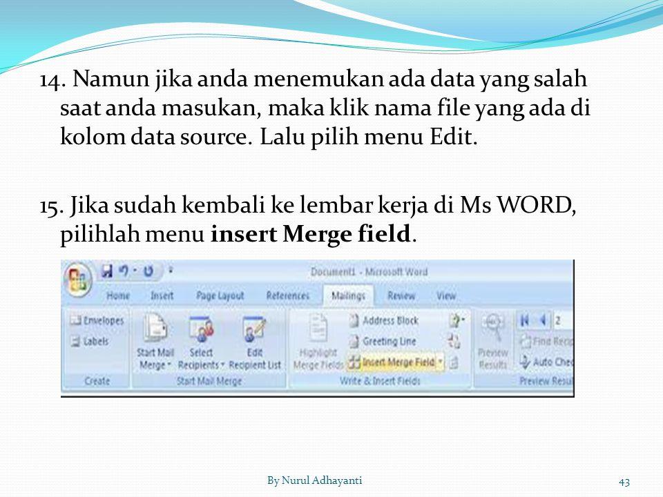 14. Namun jika anda menemukan ada data yang salah saat anda masukan, maka klik nama file yang ada di kolom data source. Lalu pilih menu Edit.