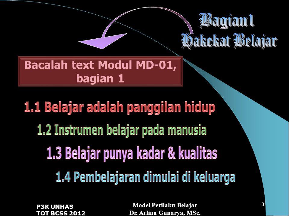 Bacalah text Modul MD-01, bagian 1