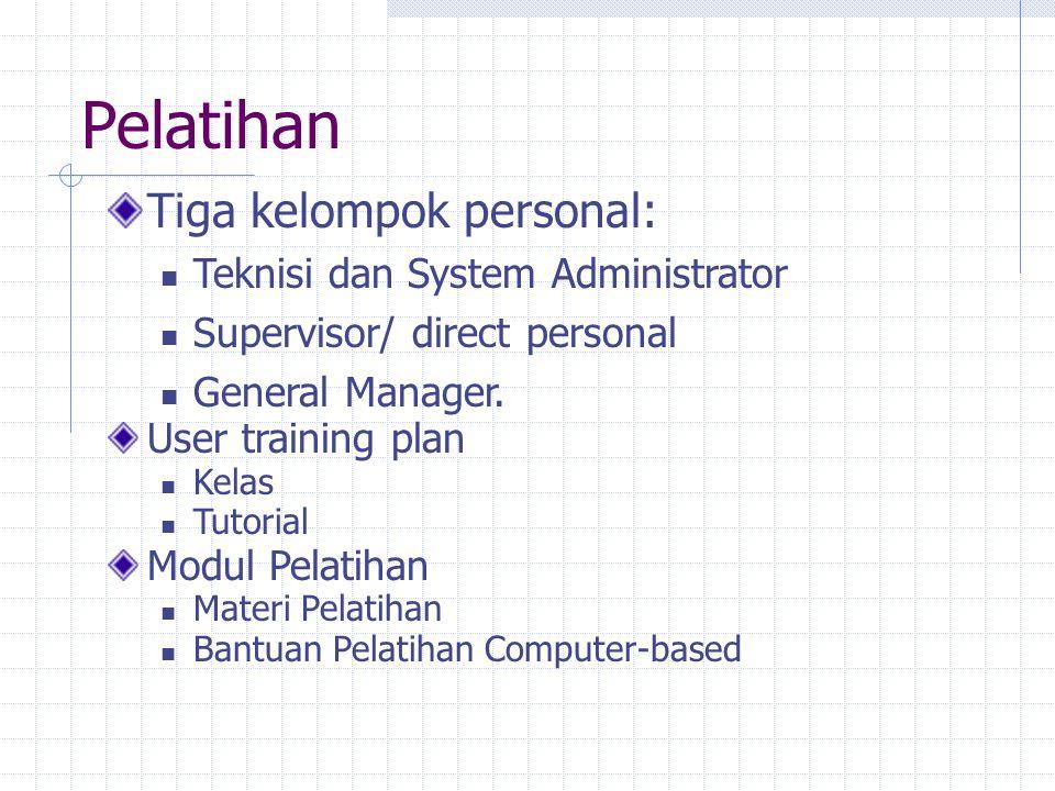 Pelatihan Tiga kelompok personal: Teknisi dan System Administrator