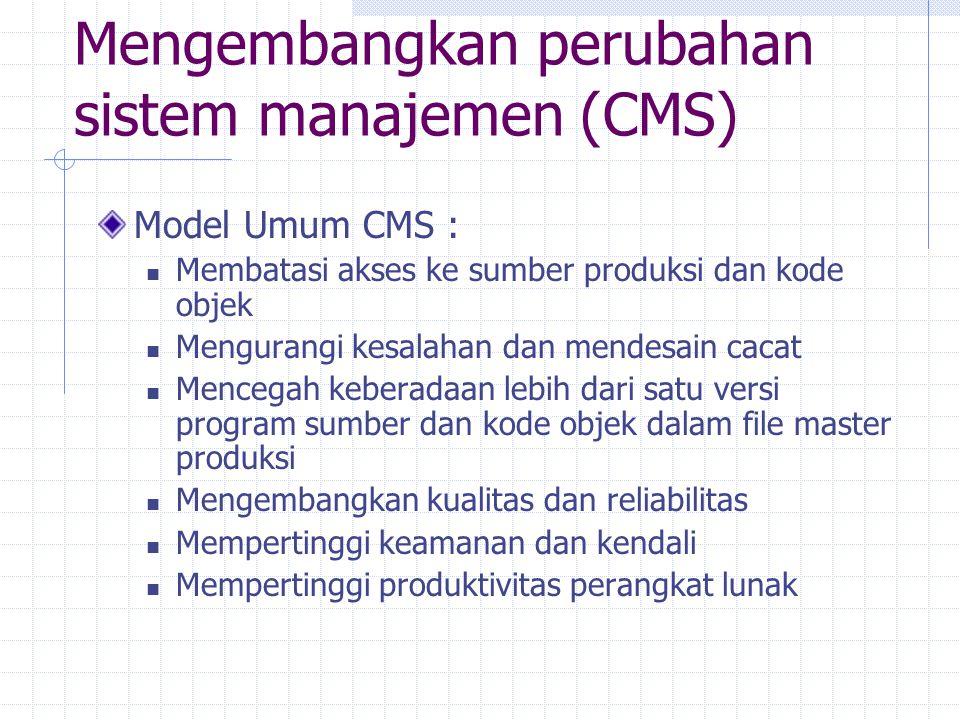 Mengembangkan perubahan sistem manajemen (CMS)