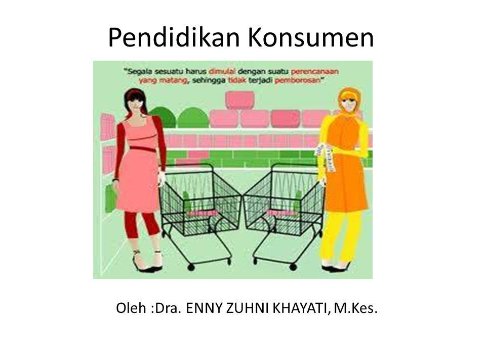 Oleh :Dra. ENNY ZUHNI KHAYATI, M.Kes.