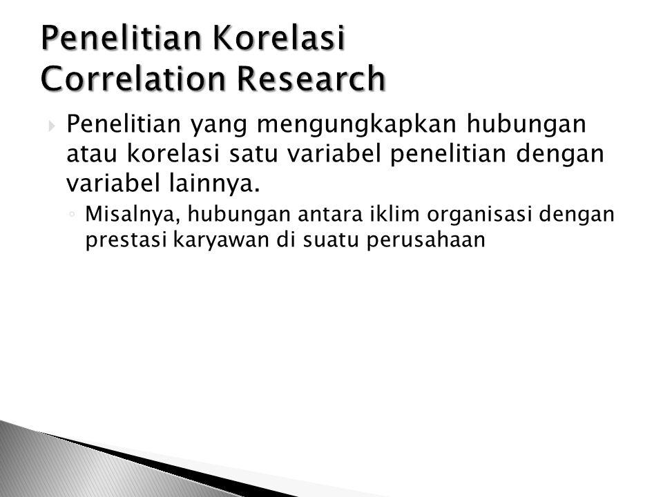 Penelitian Korelasi Correlation Research