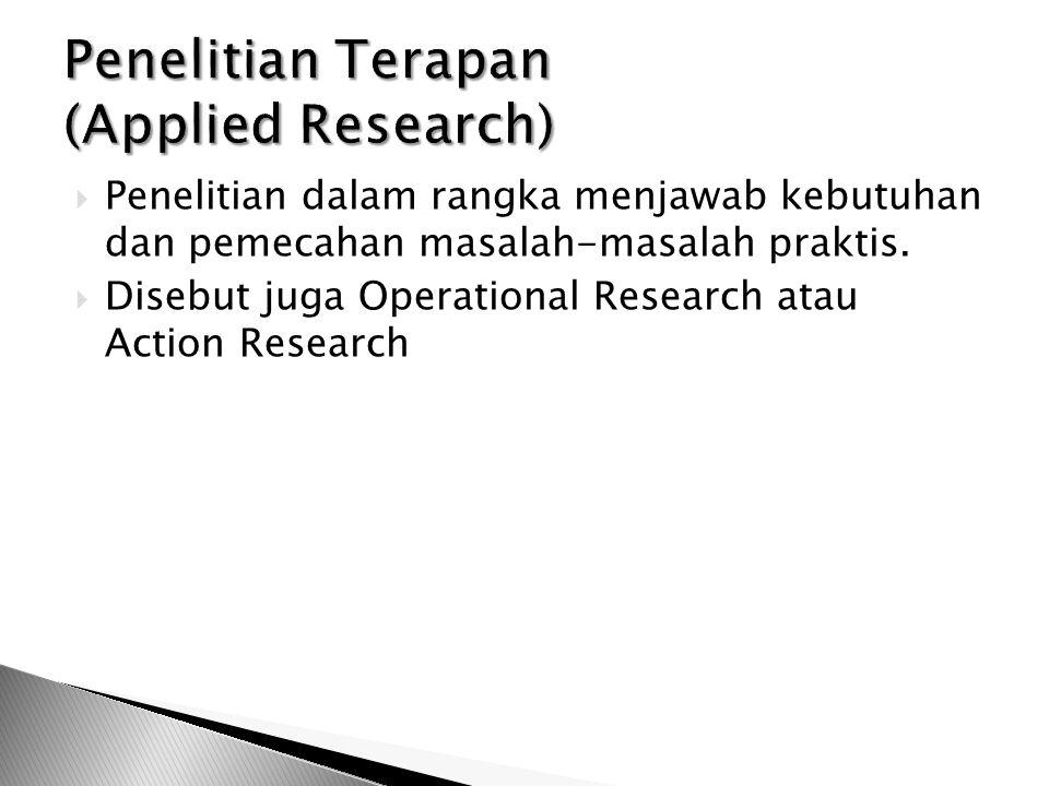 Penelitian Terapan (Applied Research)