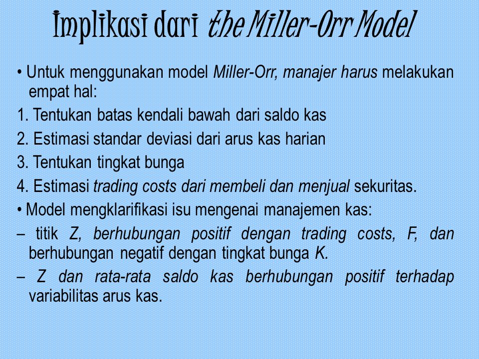 Implikasi dari the Miller-Orr Model