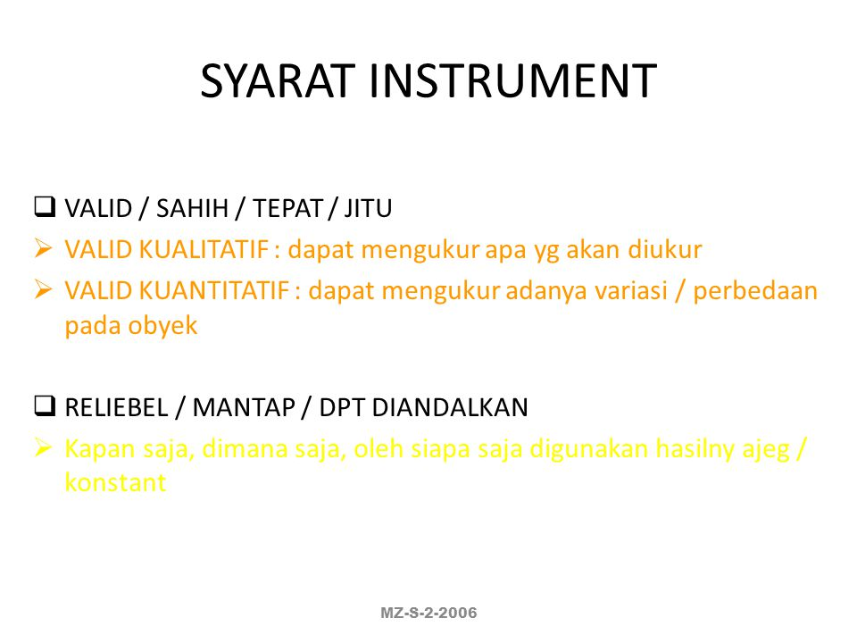 SYARAT INSTRUMENT VALID / SAHIH / TEPAT / JITU