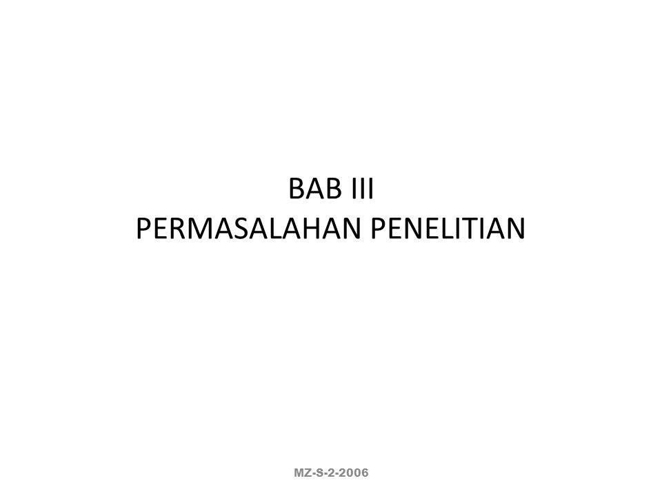 BAB III PERMASALAHAN PENELITIAN