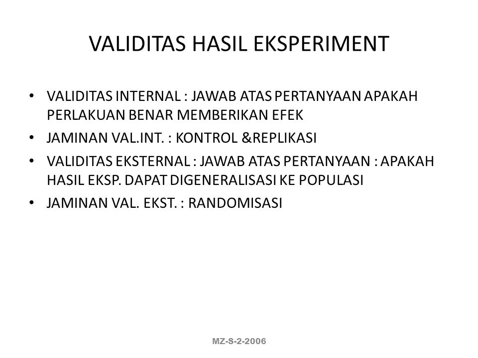 VALIDITAS HASIL EKSPERIMENT
