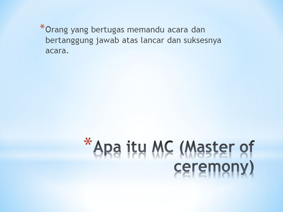 Apa itu MC (Master of ceremony)