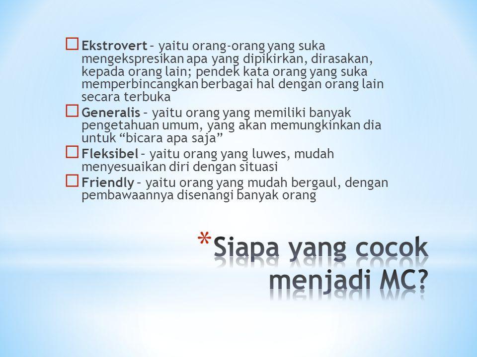 Siapa yang cocok menjadi MC