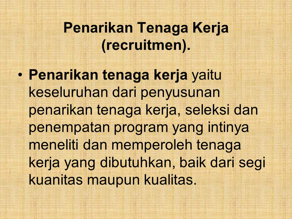 Penarikan Tenaga Kerja (recruitmen).
