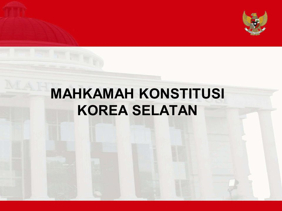 MAHKAMAH KONSTITUSI KOREA SELATAN