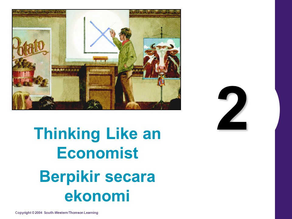Thinking Like an Economist Berpikir secara ekonomi