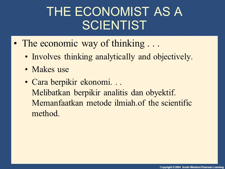 THE ECONOMIST AS A SCIENTIST