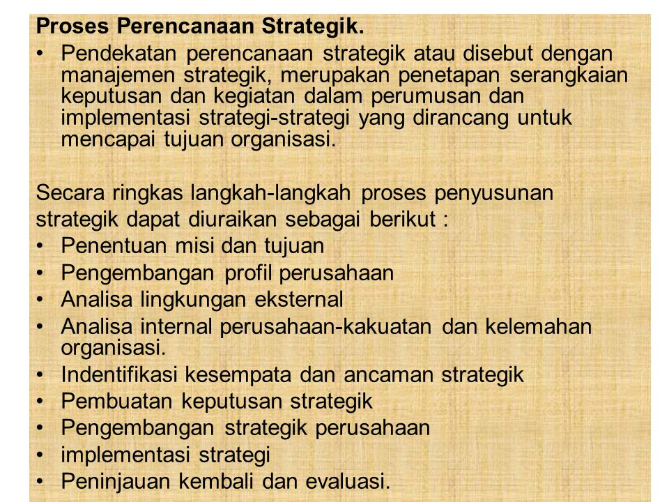 Proses Perencanaan Strategik.