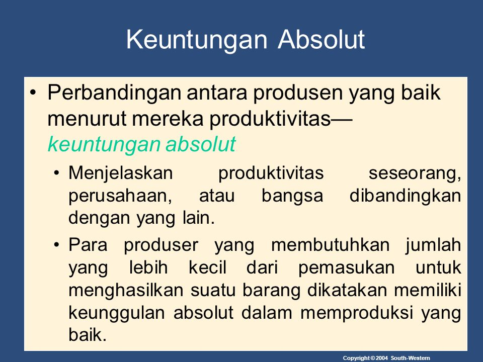 Keuntungan Absolut Perbandingan antara produsen yang baik menurut mereka produktivitas—keuntungan absolut.