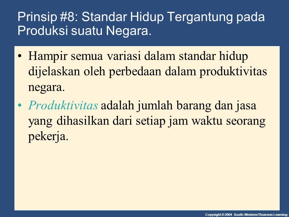 Prinsip #8: Standar Hidup Tergantung pada Produksi suatu Negara.