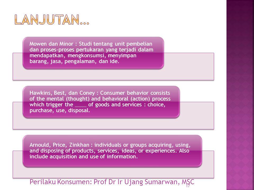Lanjutan… Perilaku Konsumen: Prof Dr Ir Ujang Sumarwan, MSC