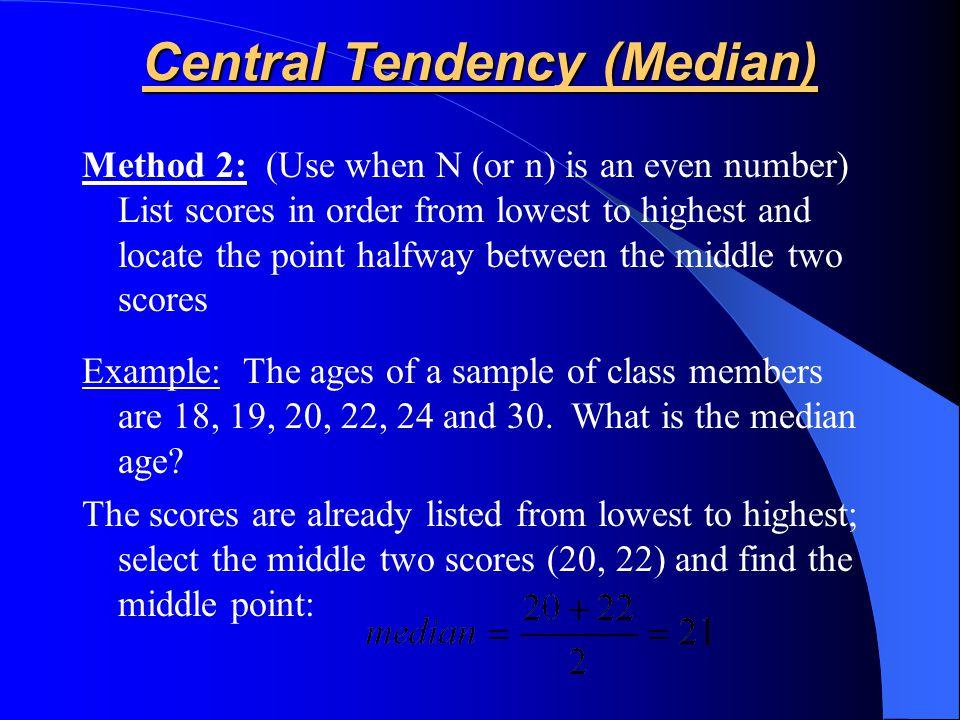 Central Tendency (Median)