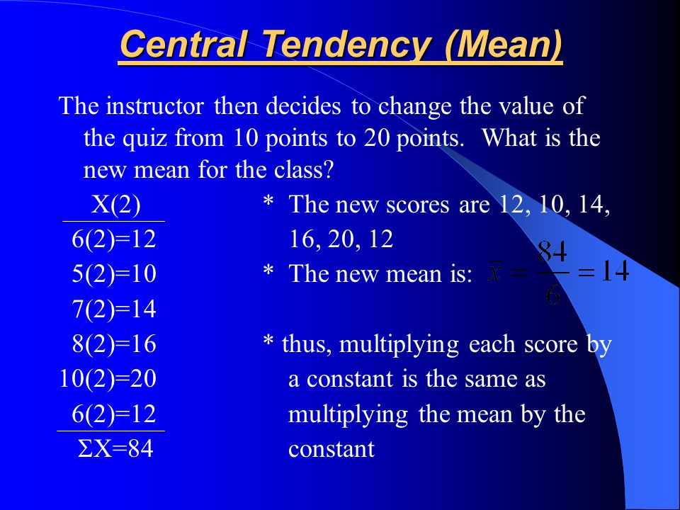 Central Tendency (Mean)
