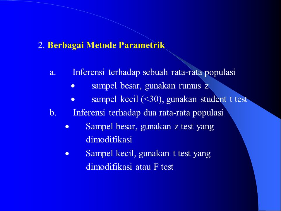 2. Berbagai Metode Parametrik