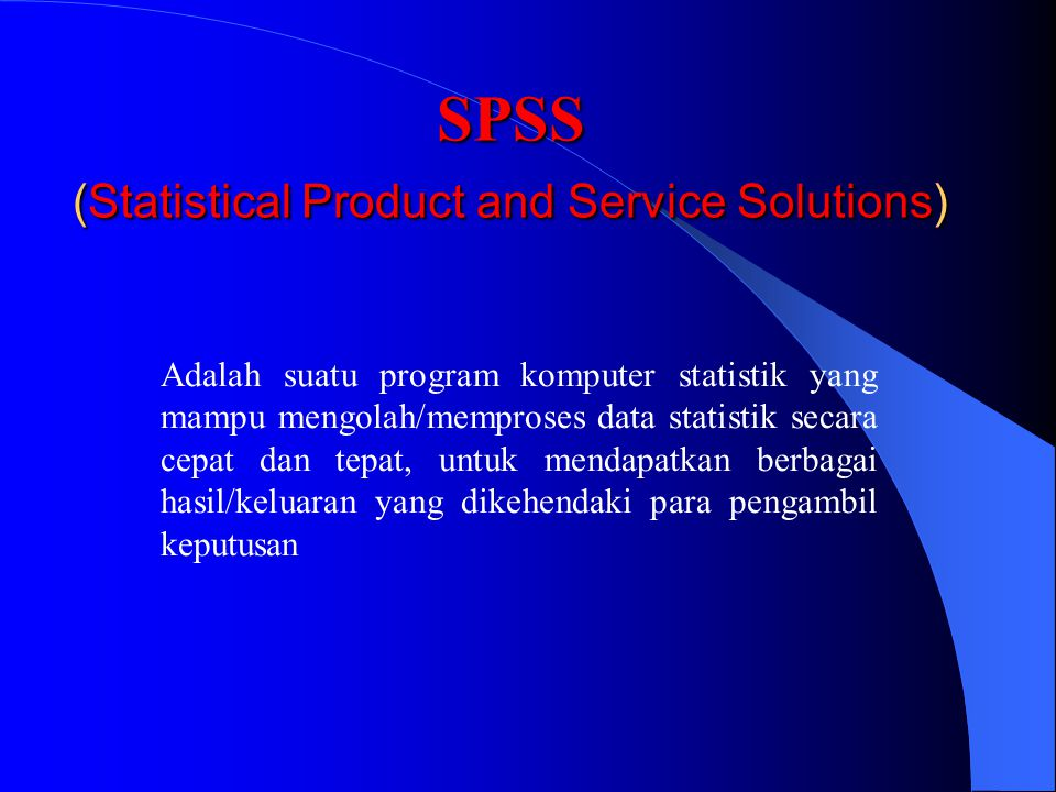 SPSS (Statistical Product and Service Solutions)