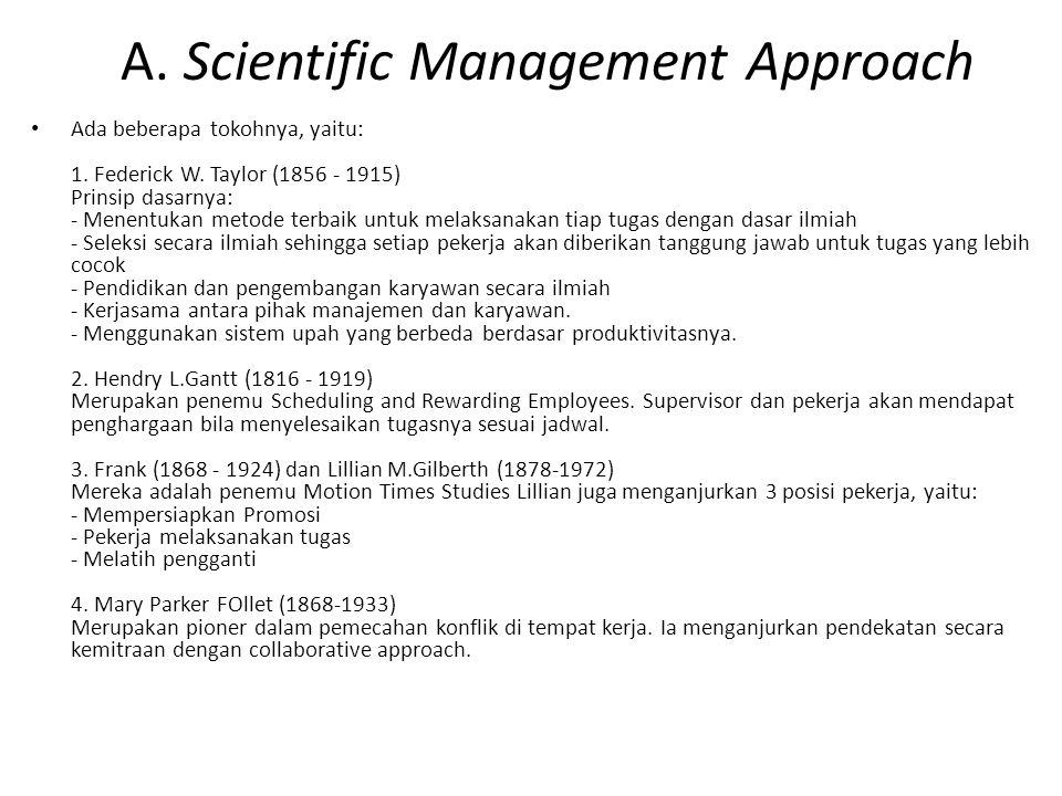 A. Scientific Management Approach