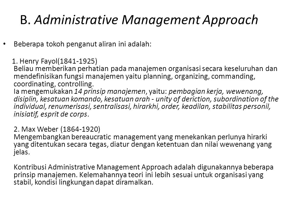 B. Administrative Management Approach