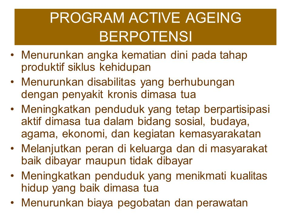 PROGRAM ACTIVE AGEING BERPOTENSI