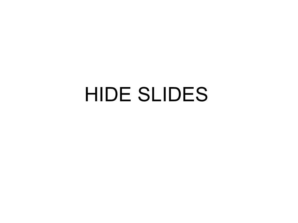 HIDE SLIDES
