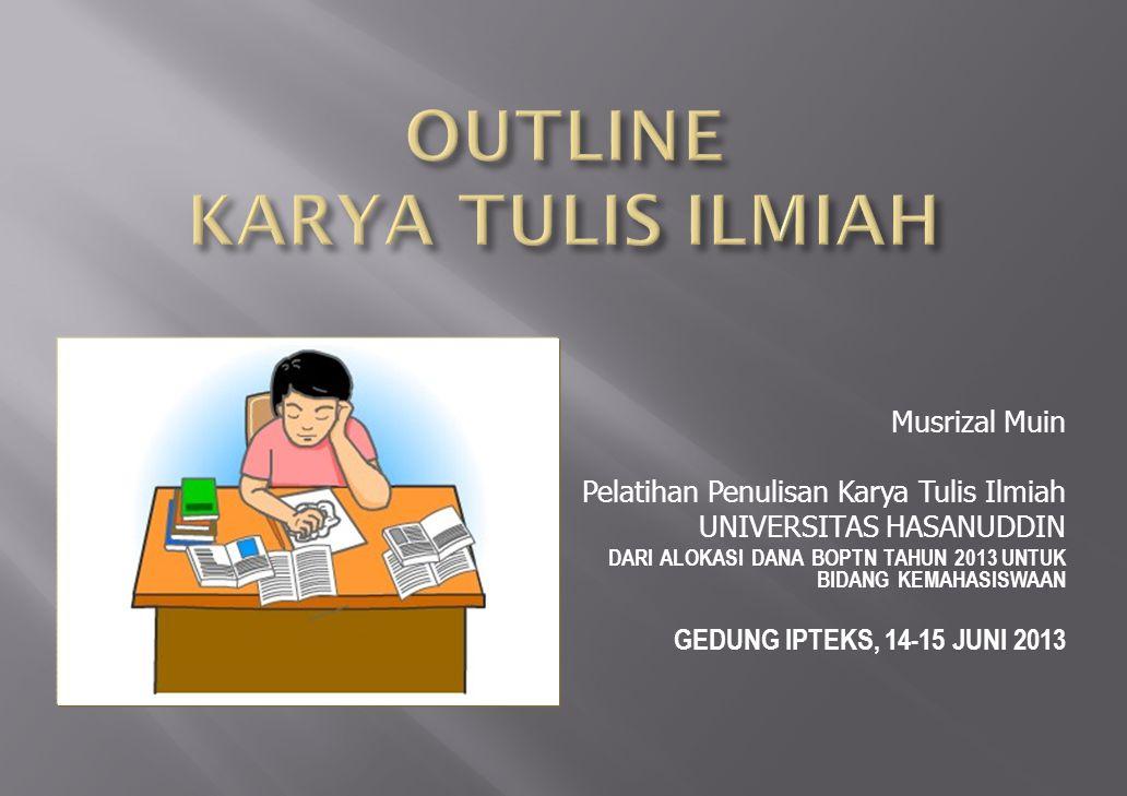 OUTLINE KARYA TULIS ILMIAH