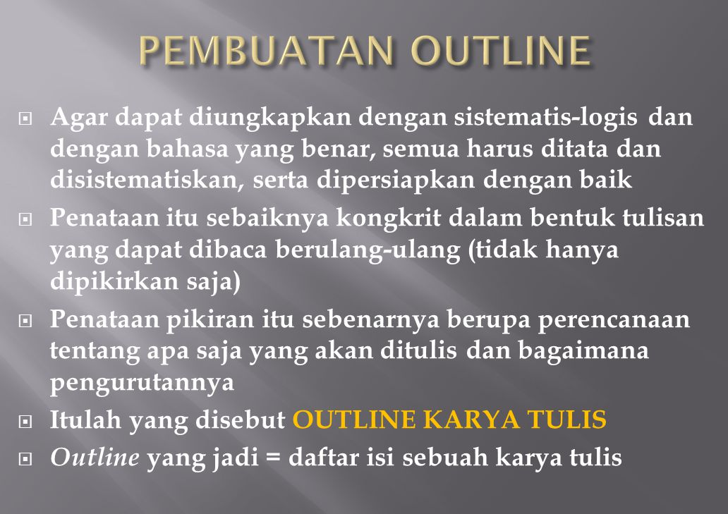 PEMBUATAN OUTLINE