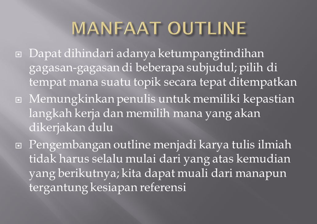 MANFAAT OUTLINE