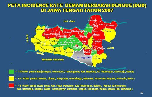 PETA INCIDENCE RATE DEMAM BERDARAH DENGUE (DBD) DI JAWA TENGAH TAHUN 2007