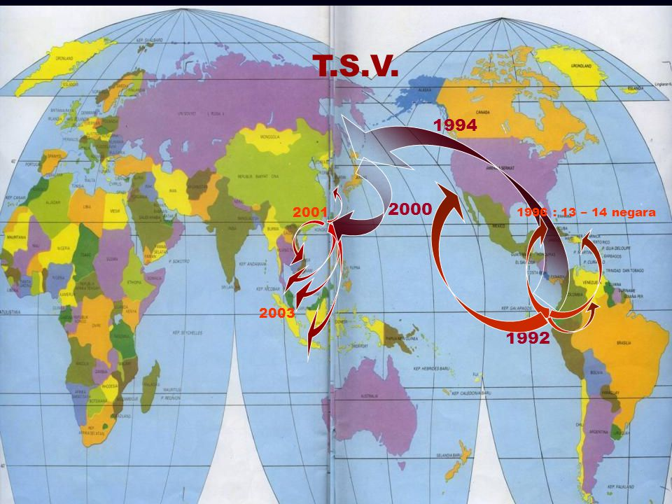 T.S.V. 1994 2000 2001 1996 : 13 – 14 negara 2003 1992