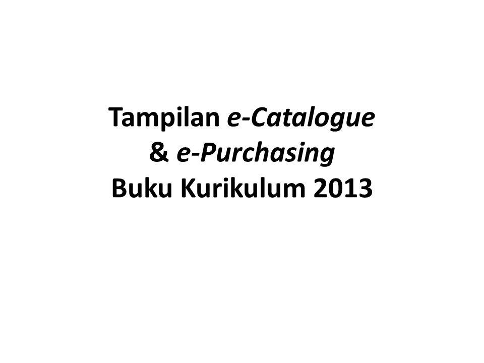 Tampilan e-Catalogue & e-Purchasing Buku Kurikulum 2013