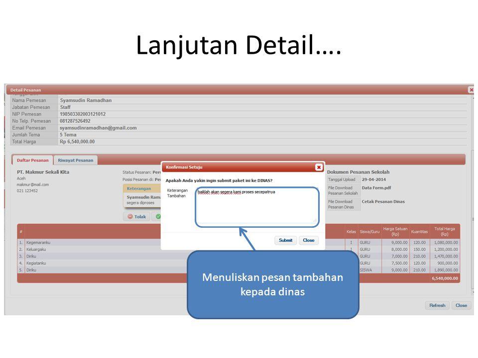 Menuliskan pesan tambahan kepada dinas